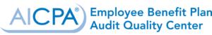 AICPA Employee Benefit Plan Audit Quality Center Logo